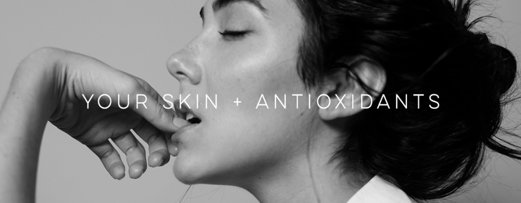 Your-Skin-and-Antioxidants